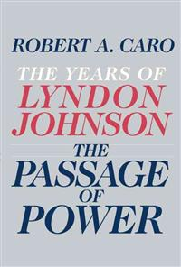 Caro The Passage of Power