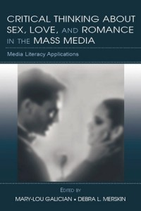 critical-thinking-about-sex-love-and-romance-in-the-mass-media-media-literacy-applications