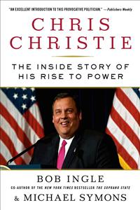 Chris Christie The Inside Story